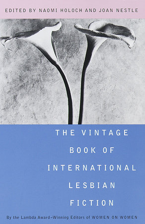 The Vintage Book of International Lesbian Fiction by Naomi Holoch