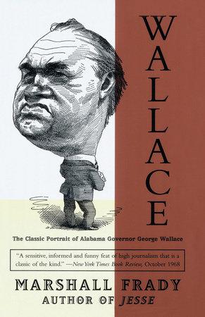 Wallace by Marshall Frady