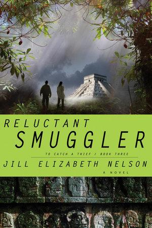 Reluctant Smuggler by Jill Elizabeth Nelson