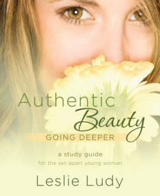 Authentic Beauty, Going Deeper