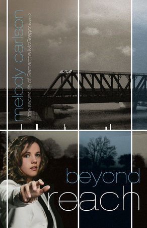 Beyond Reach by Melody Carlson