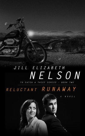 Reluctant Runaway by Jill Elizabeth Nelson