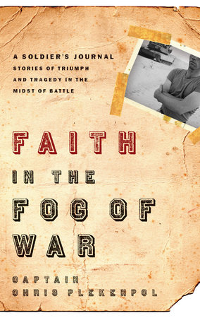Faith in the Fog of War by Chris Plekenpol