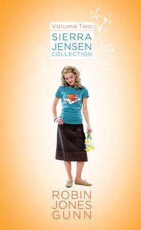 Sierra Jensen Collection, Vol 2 by Robin Jones Gunn