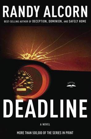 Deadline by Randy Alcorn