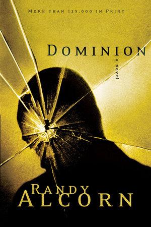 Dominion by Randy Alcorn