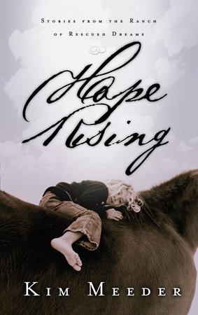 Hope Rising by Kim Meeder