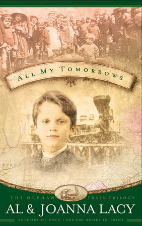 All My Tomorrows by Al Lacy and Joanna Lacy