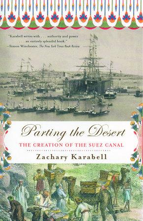 Parting the Desert by Zachary Karabell