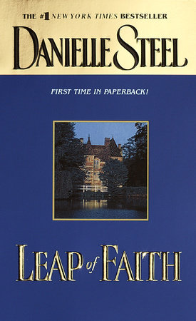 Leap of Faith by Danielle Steel