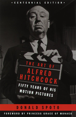 The Art of Alfred Hitchcock by Donald Spoto