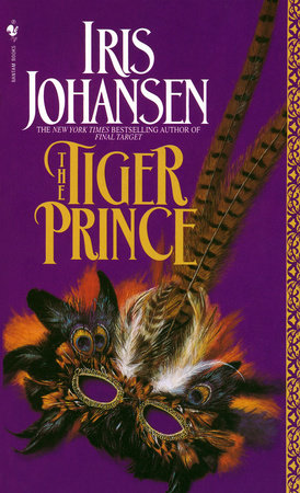 The Tiger Prince By Iris Johansen Penguinrandomhouse Books