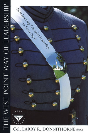 West Point Way of Leadership by Larry Donnithorne