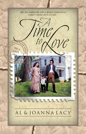 A Time to Love by Al Lacy and Joanna Lacy