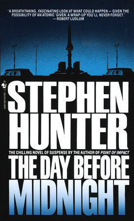 The Day Before Midnight by Stephen Hunter