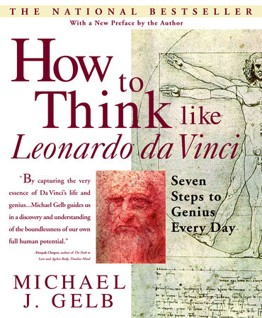 How to Think Like Leonardo da Vinci by Michael J. Gelb
