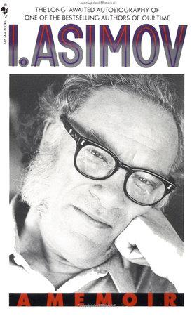 I, Asimov by Isaac Asimov