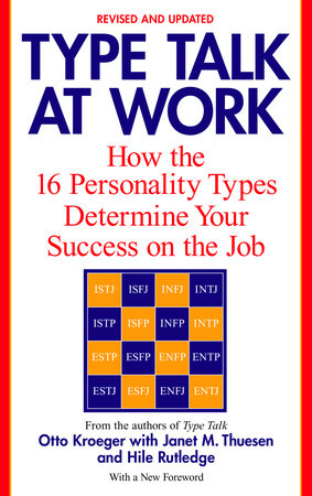 Type Talk at Work (Revised) by Otto Kroeger, Janet M. Thuesen and Hile Rutledge