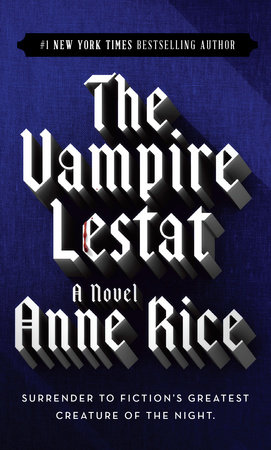 Vampire Lestat by Anne Rice