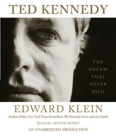 Ted Kennedy by Edward Klein