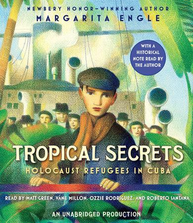 Tropical Secrets by Margarita Engle