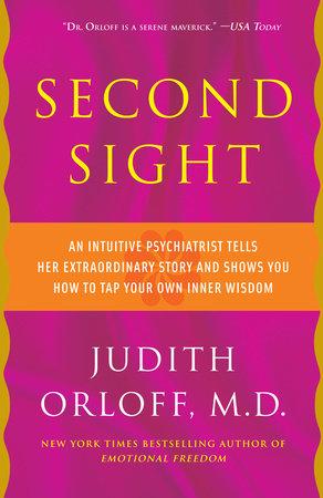 Second Sight by Judith Orloff