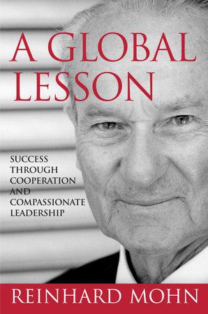 A Global Lesson by Reinhard Mohn