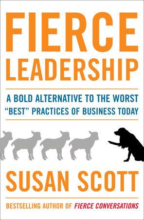 Fierce Leadership by Susan Scott