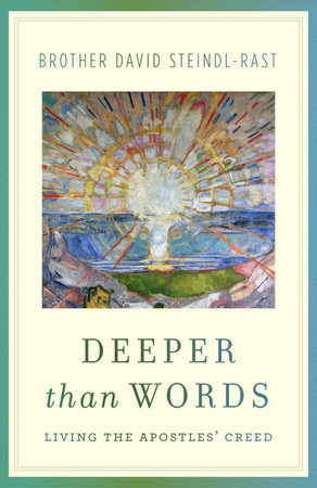 Deeper Than Words by David Steindl-rast