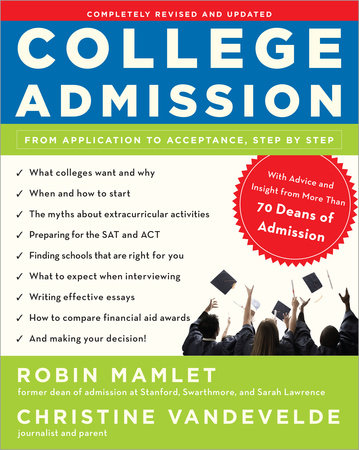 College Admission by Robin Mamlet and Christine VanDeVelde