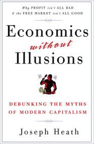 Economics Without Illusions