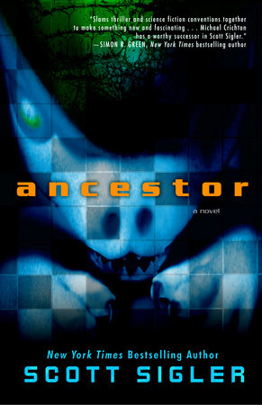 Ancestor by Scott Sigler