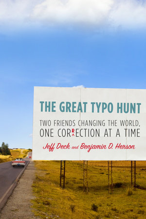 The Great Typo Hunt by Jeff Deck and Benjamin D. Herson