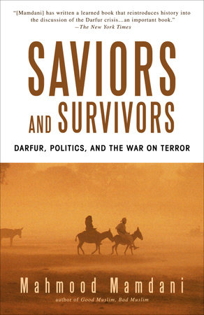Saviors and Survivors by Mahmood Mamdani