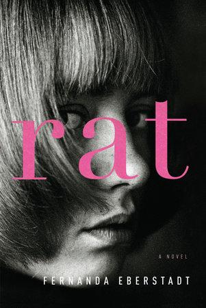 Rat by Fernanda Eberstadt