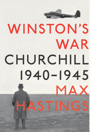 Winston's War by Max Hastings