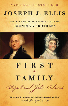 First Family by Joseph J. Ellis
