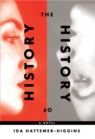 The History of History by Ida Hattemer-Higgins
