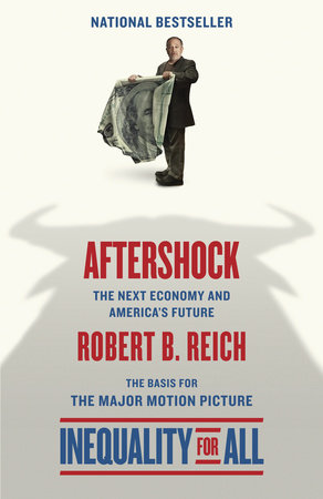 Aftershock(Inequality for All--Movie Tie-in Edition) by Robert B. Reich
