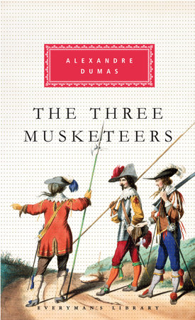 The Three Musketeers by Alexandre Dumas: 9780307594990 | PenguinRandomHouse.com: Books
