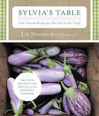 Sylvia's Table by Liz Neumark and Carole Lalli