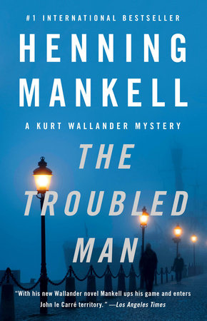 The Troubled Man by Henning Mankell