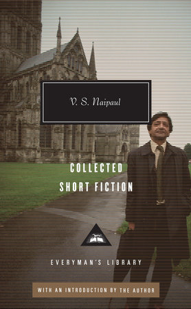 Collected Short Fiction by V.S. Naipaul
