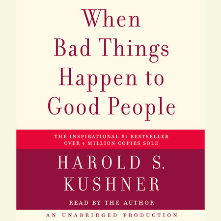 When Bad Things Happen to Good People by Harold S. Kushner