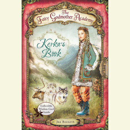 The Fairy Godmother Academy #2: Kerka's Book by Jan Bozarth