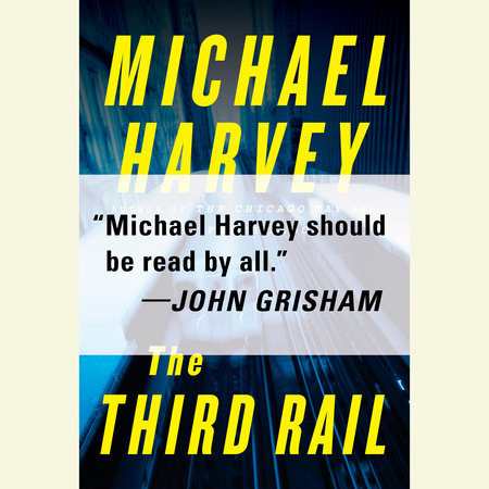 The Third Rail by Michael Harvey