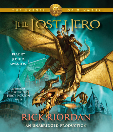 The Heroes of Olympus, Book One: The Lost Hero by Rick Riordan