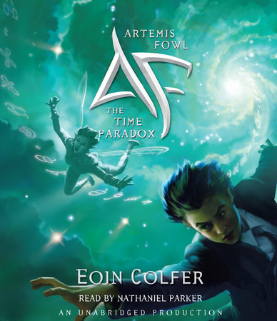 Artemis Fowl 6: The Time Paradox by Eoin Colfer