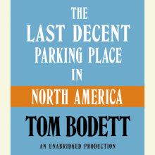 The Last Decent Parking Place in North America Cover