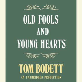 Old Fools and Young Hearts